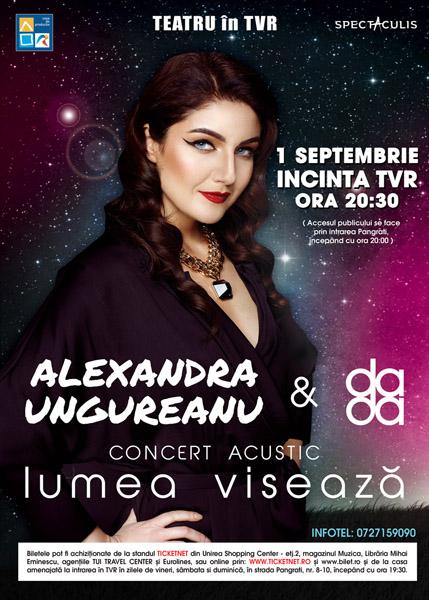 Alexandra Ungureanu - Lumea visează