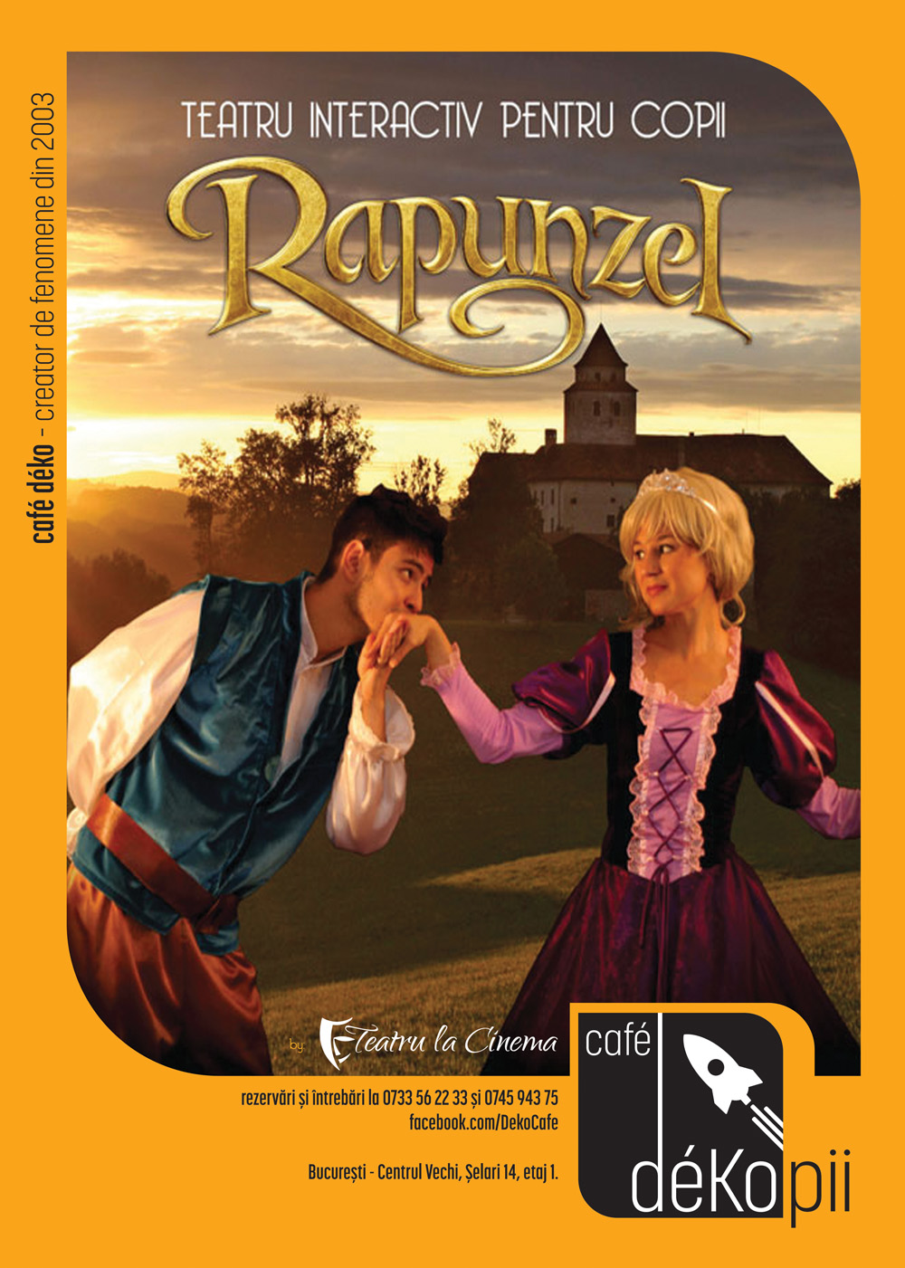 AMÂNAT - Rapunzel, prințesa furată- la Cafe Deko