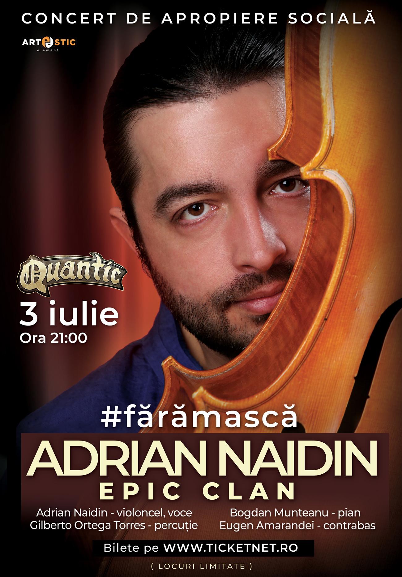Adrian Naidin Epic Clan - #fără mască