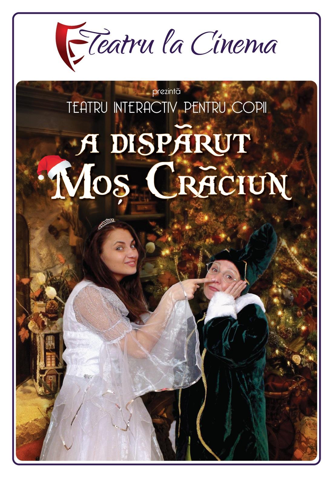 A dispărut Moș Crăciun – la Teatru la Cinema din PlazaRomania