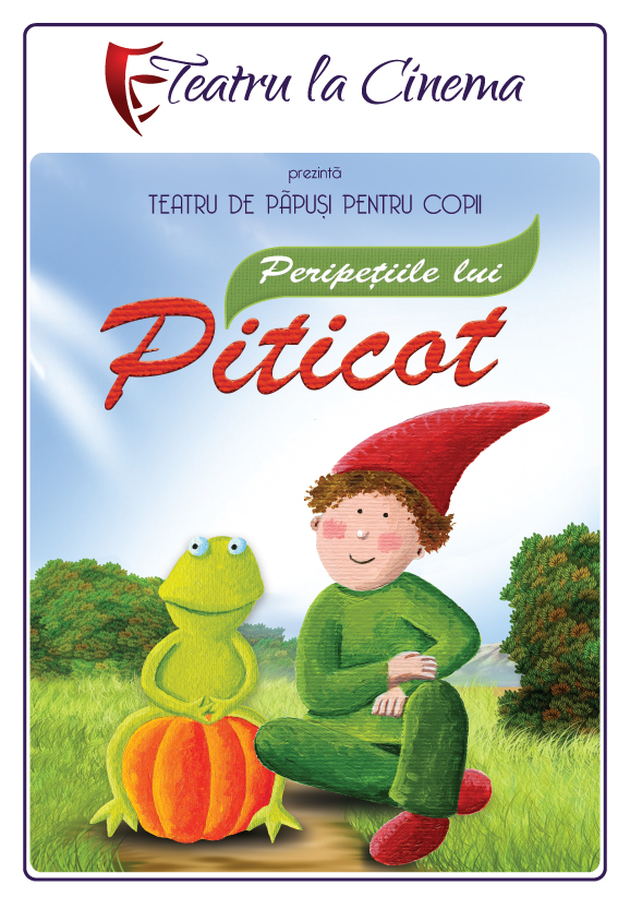 Peripețiile lui Piticot – Teatru la Cinema din Auchan Titan