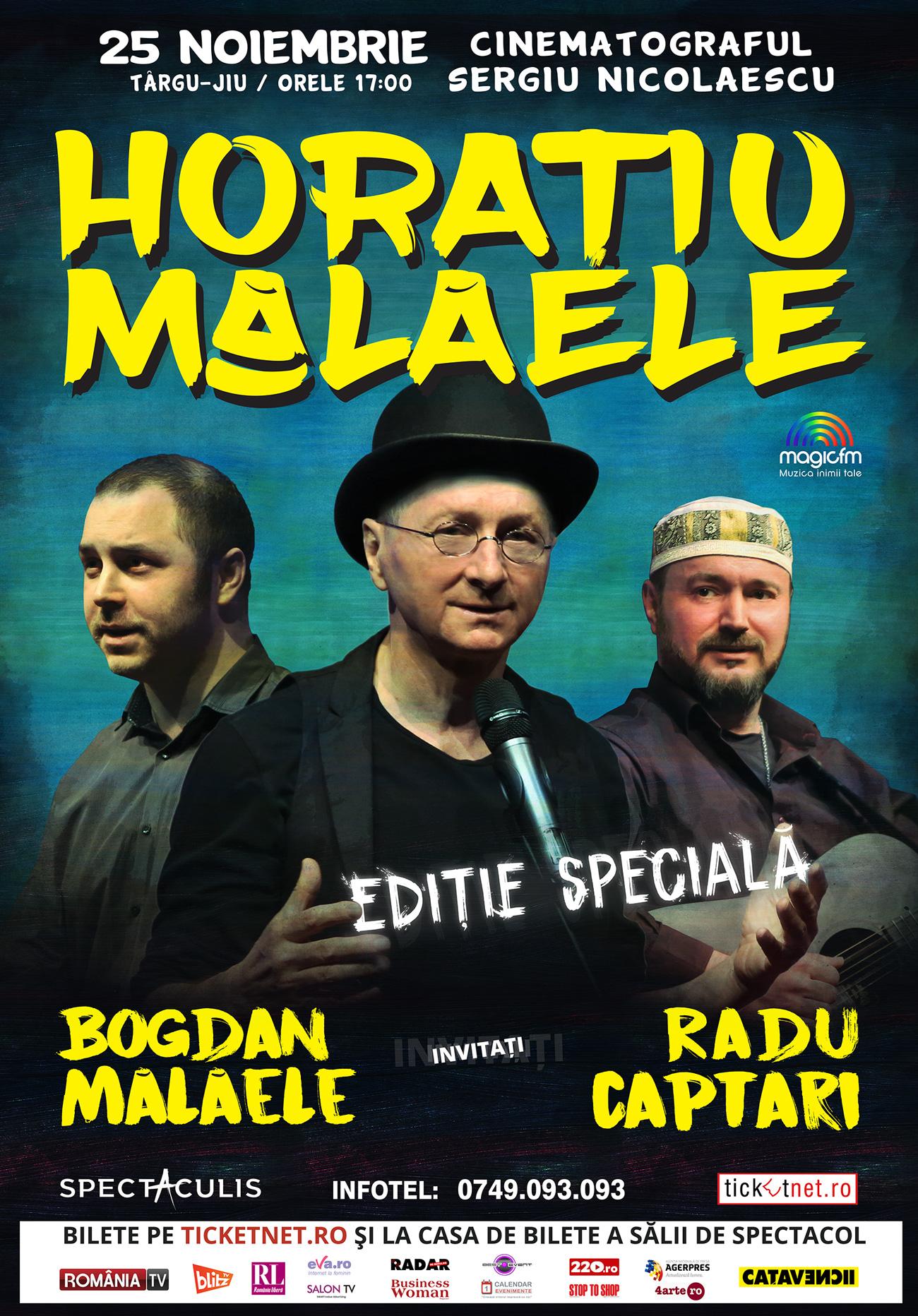 Horaţiu Mălăele - Ediţie specială (TÂRGU JIU)