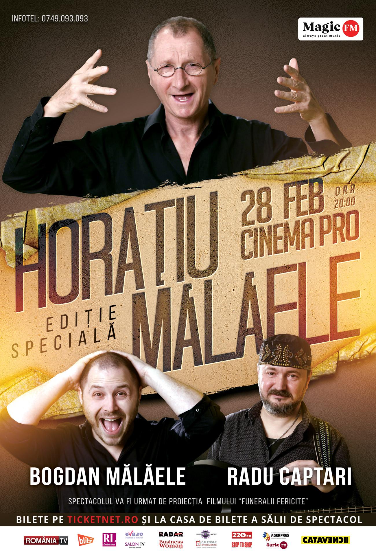 Horaţiu Mălăele - Ediţie specială (ARAD)
