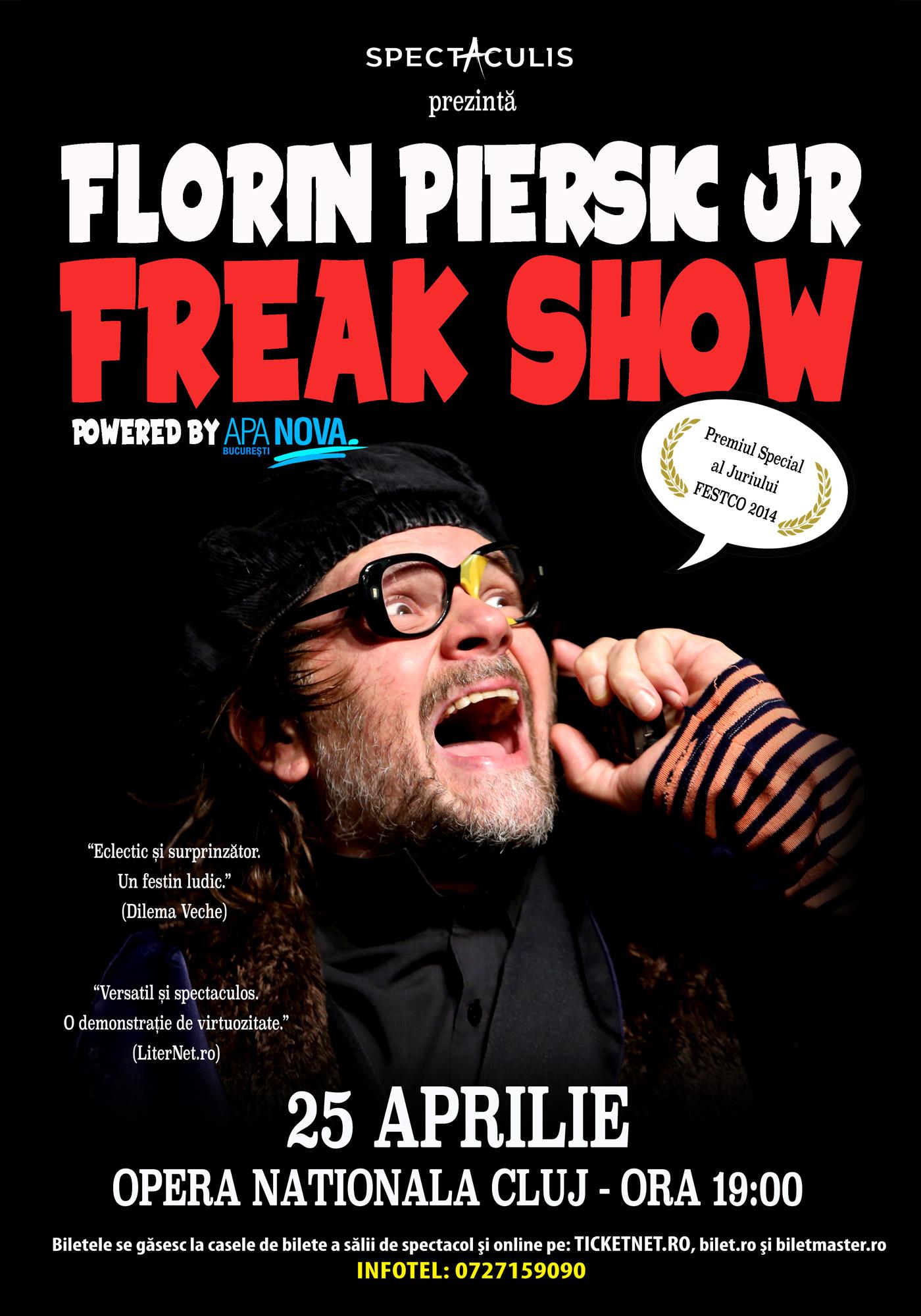 Florin Piersic jr. - Freak show (Cluj)